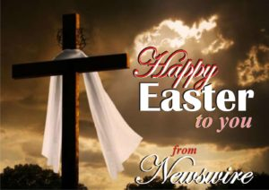 Newswire's Easter Message